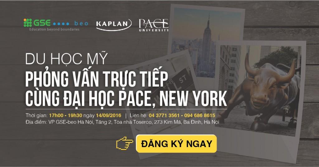 PHỎNG VẤN TRỰC TIẾP VỚI TRƯỜNG ĐẠI HỌC PACE, NEW YORK
