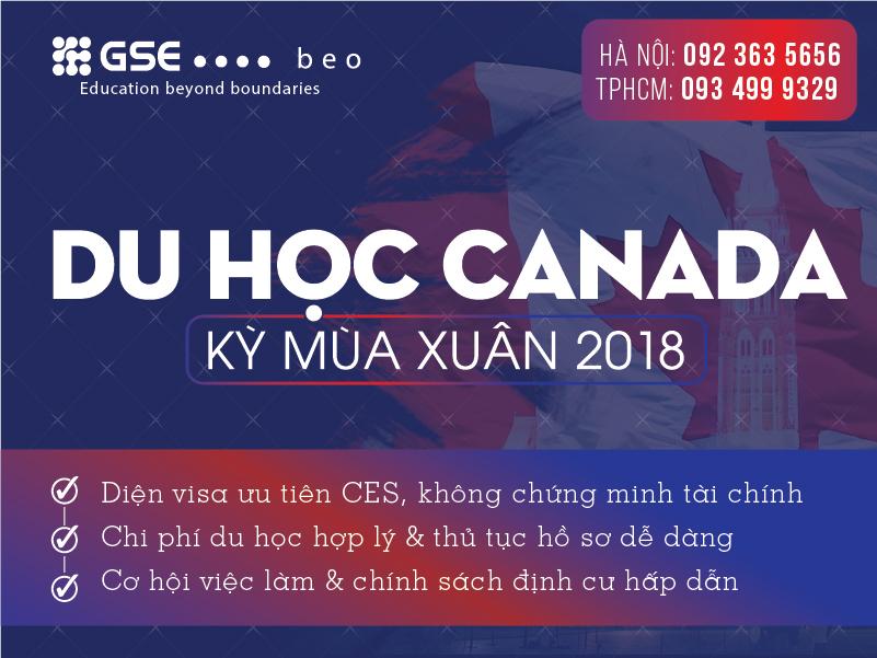 """Chạy """"nước rút"""" du học Canada kỳ mùa xuân 2018 với chính sách visa ưu tiên – Không chứng minh tài chính"""