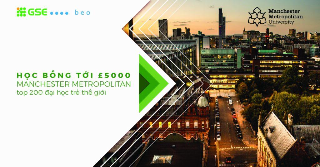 Du học Anh tiết kiệm với Học bổng lên tới £5,000 của trường Manchester Metropolitan – top 200 đại học trẻ thế giới