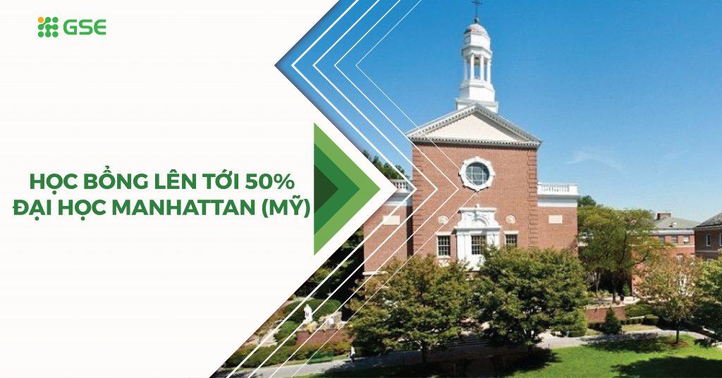 Học bổng lên đến 50% học phí Đại học Manhattan (Mỹ)