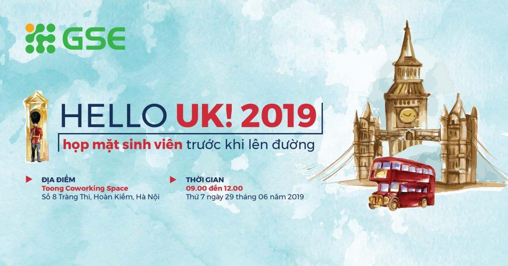 """HỌP MẶT SINH VIÊN TRƯỚC KHI LÊN ĐƯỜNG """"HELLO UK! 2019"""""""